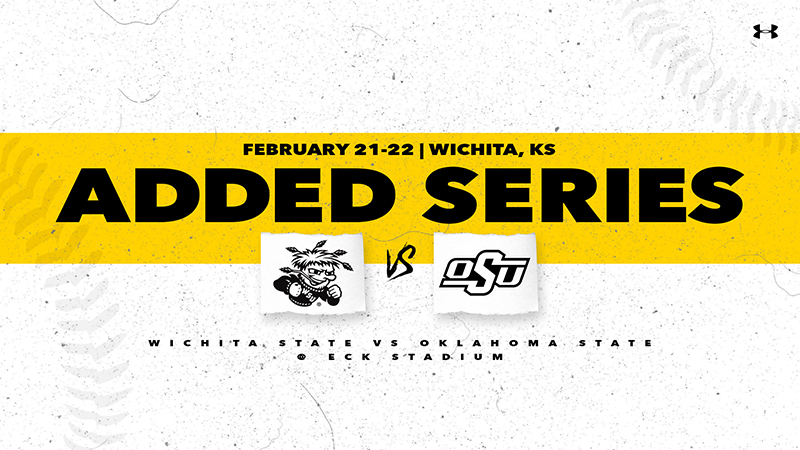 Feb. 21-22, Added Series, Wichita State vs. Oklahoma State