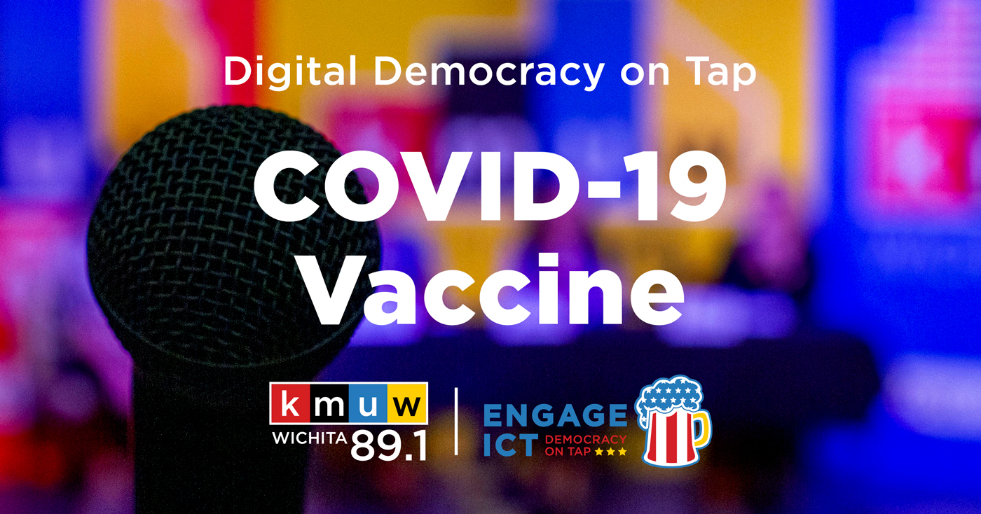 KMUW presents a digital community conversation on the COVID-19 vaccine on February 23.