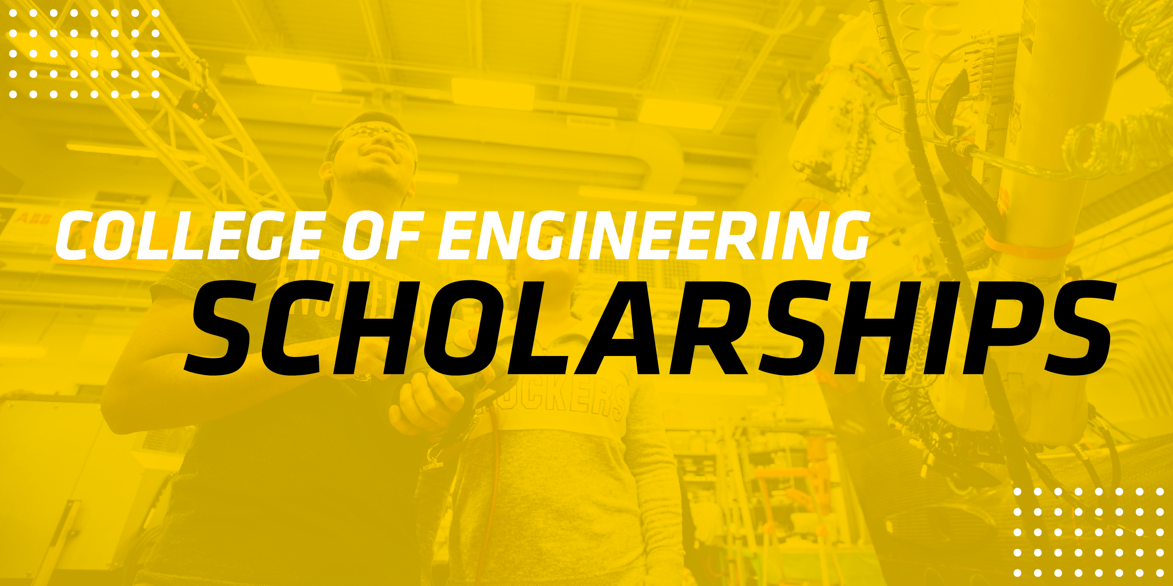 College of Engineering Scholarships