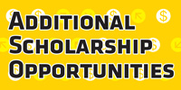 See additional scholarship opportunities and information