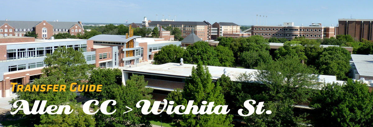 Image of WSU Campus with Banner of text stating Transfer Guide from Allen CC to Wichita State