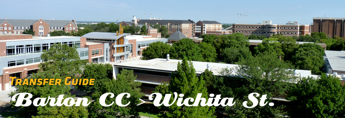 Image of WSU Campus with Banner of text stating Transfer Guide from Barton CC to Wichita State