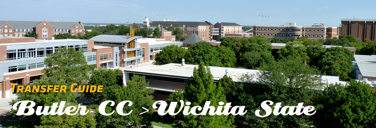 Image of WSU Campus with Banner of text stating Transfer Guide from Butler CC to Wichita State