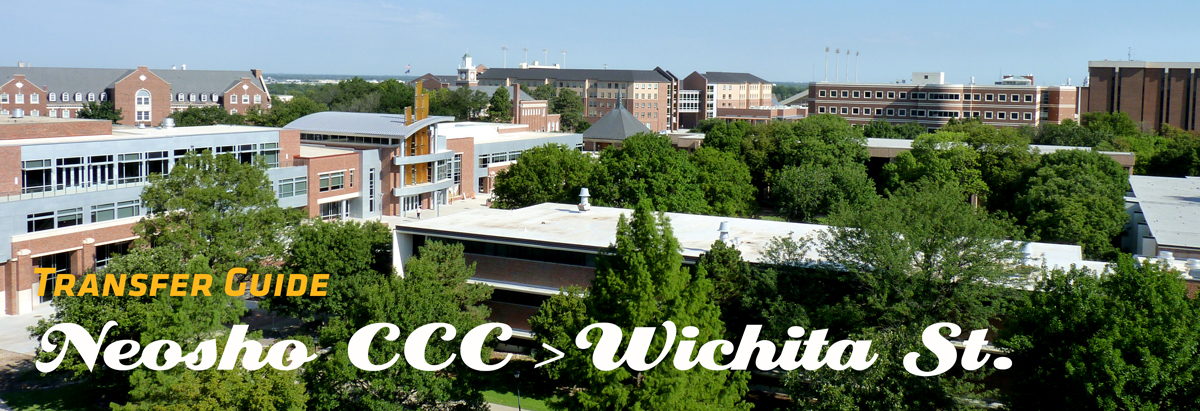 Image of WSU Campus with Banner of text stating Transfer Guide from Neosho CC to Wichita State