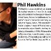 A photo and bio of phil hawkins