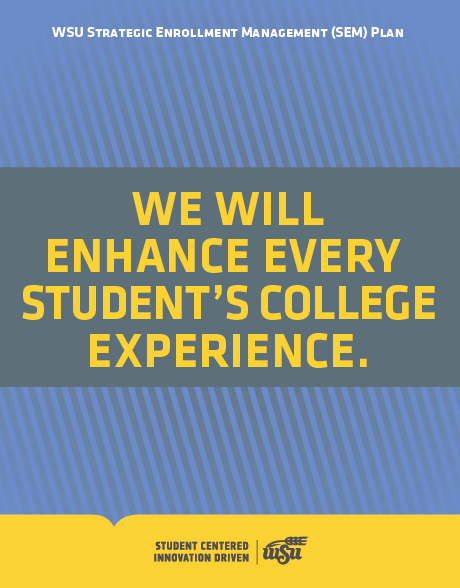 We Will Enhance Every Student's College Experience