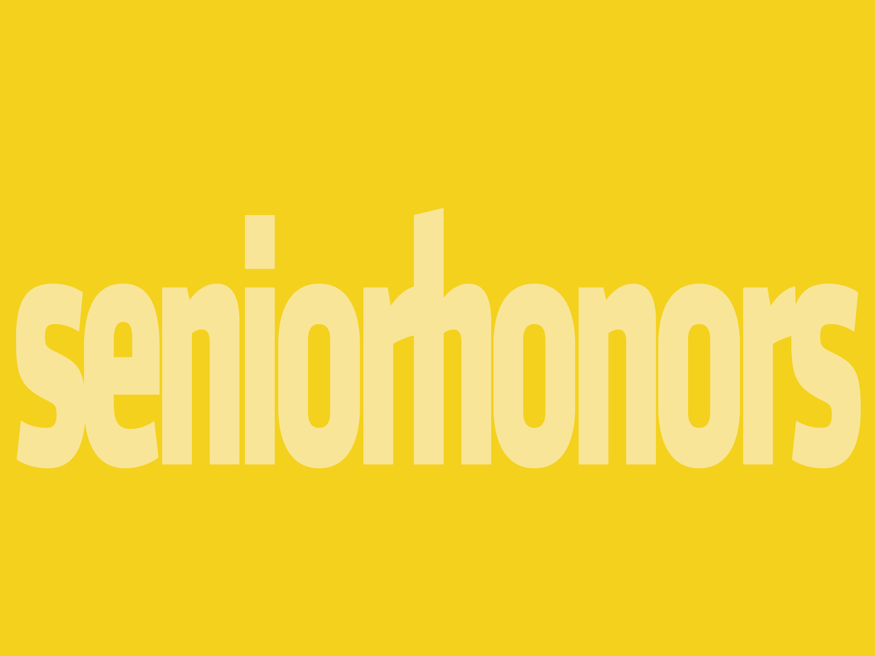 Senior Honors written in all lowercase on a yellow background.