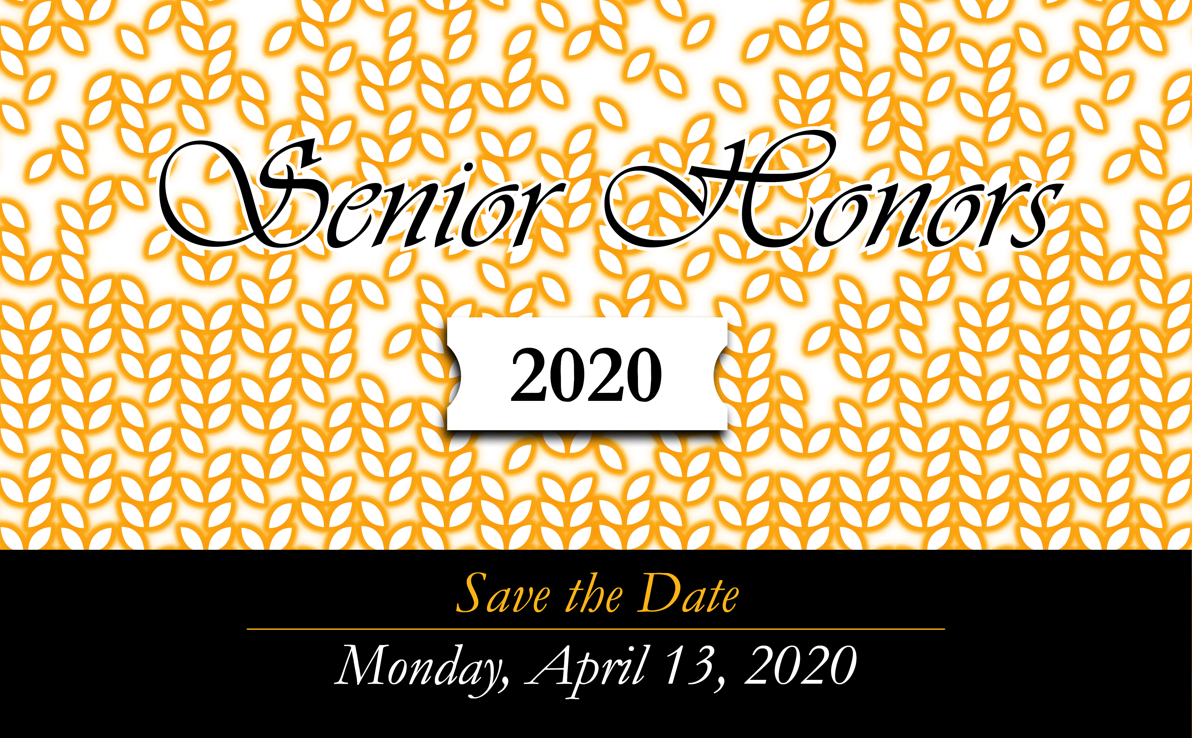 Senior Honors 2020 - Save the Date