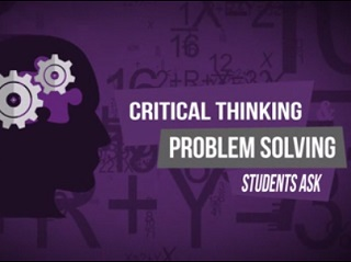 Students Ask–Critical Thinking/Problem Solving