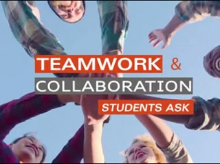 Students Ask–Teamwork/Collaboration
